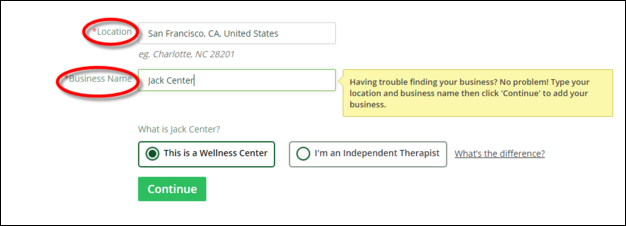 Enter the Location as well as the Business Name of your wellness center - HealingRadiusPro